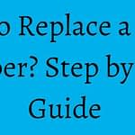 How to Replace a Toilet Flapper? Step by Step Guide